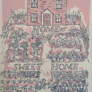 'Home Sweet Home' (new home) an original two colour hand screen-printed card by Elizabeth Harbour